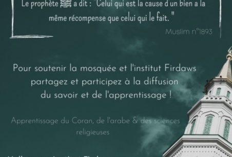 Ensemble, soutenons la Mosquée et L'Institut Firdaws